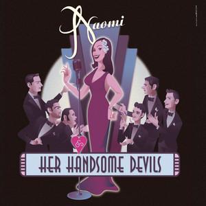 Naomi & Her Handsome Devils album