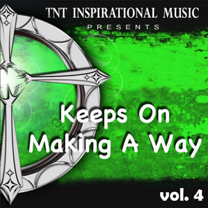 Keeps On Making a Way album