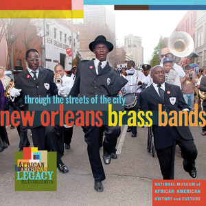 New Orleans Brass Bands: Through the Streets of the City album