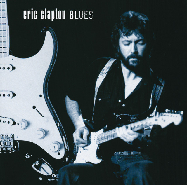 Eric Clapton Blues (Disc 1)