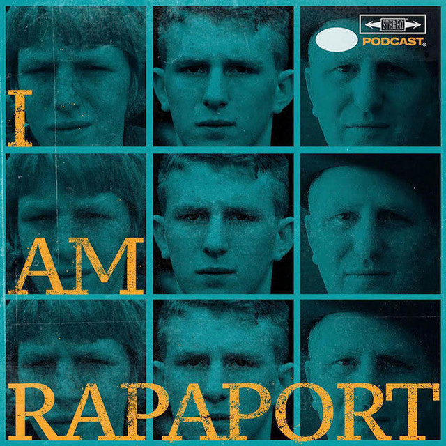 I AM RAPAPORT: STEREO PODCAST on Spotify