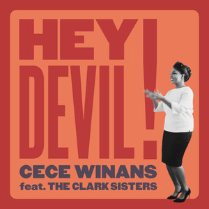 Hey Devil! (feat. The Clark Sisters)