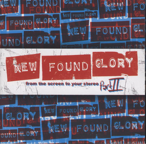 From The Screen To Your Stereo Part II - New Found Glory