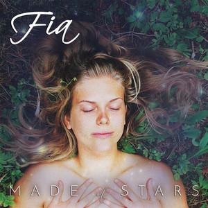 Made of Stars - Fia
