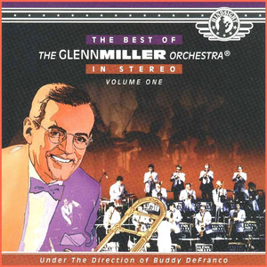 Best of the Glenn Miller Orchestra