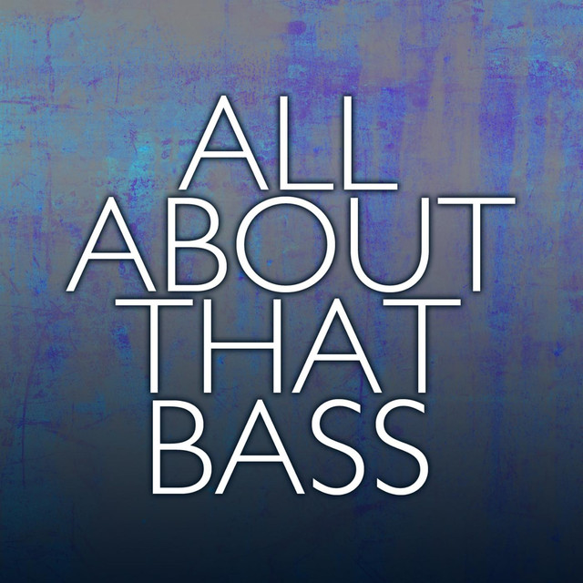 All About That Bass Album