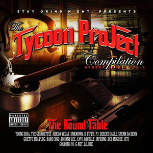 Stay Grind'n Ent. Presents the Tycoon Project Vol. 1 - The Round Table Albumcover