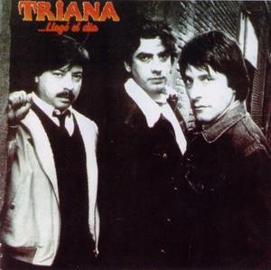 Llego el dia - Triana
