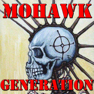 Mohawk Generation, Vol.2 (Live)