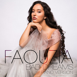 Bad Dreams  - Faouzia