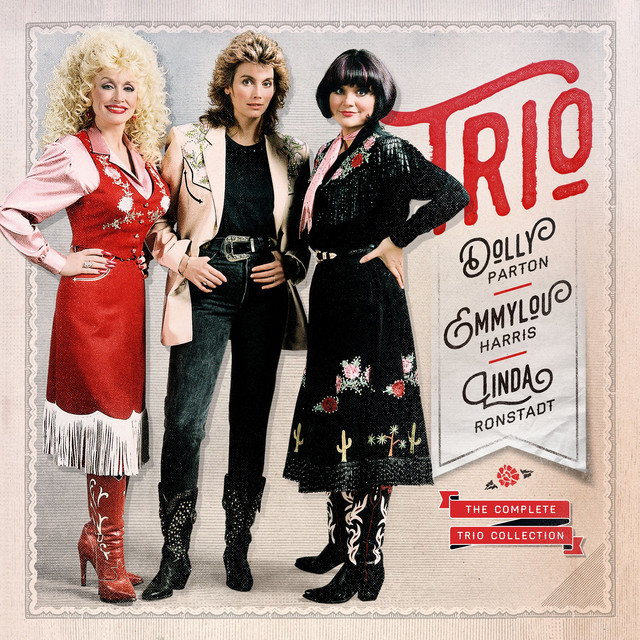 Dolly Parton, Linda Ronstadt, Emmylou Harris The Complete Trio Collection (Deluxe) album cover