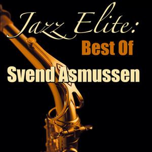 Jazz Elite: Best Of Svend Asmussen (Live) album
