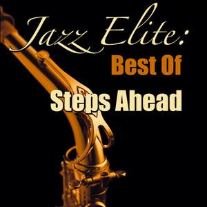 Jazz Elite: Best Of Steps Ahead (Live) album