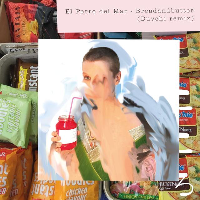 Breadandbutter (Duvchi Remix)