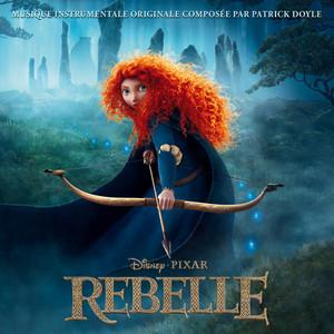 Rebelle [Original Motion Picture Soundtrack]