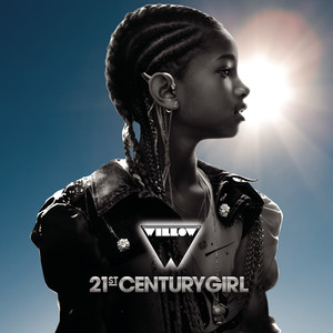 21st Century Girl - Willow Smith