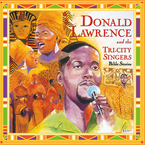 Donald Lawrence, The Tri-City Singers If I Can't Say A Word cover