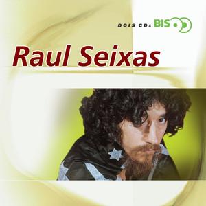 Bis - Raul Seixas  - Raul Seixas