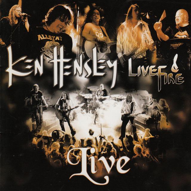 Ken Hensley Ken Hensley Live & Fire album cover