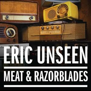 Eric Unseen