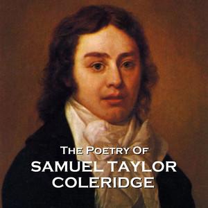 The Poetry of Samuel Taylor Coleridge Audiobook