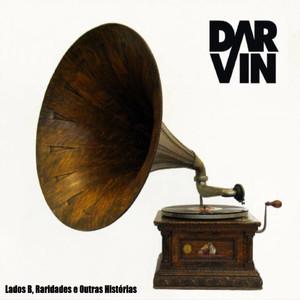 Lados B, Raridades e Outras Histórias - Darvin