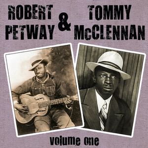 Robert Petway & Tommy McClennan Vol 1 album