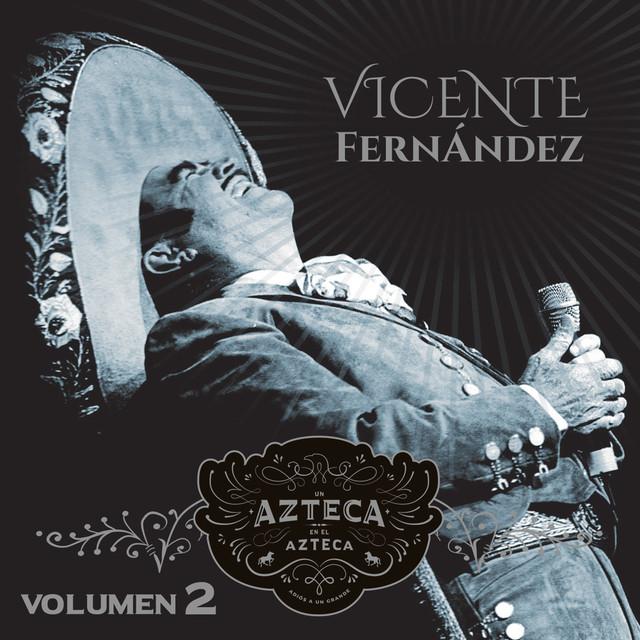 Un Azteca en el Azteca, Vol. 2 (En Vivo)