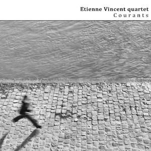 Etienne Vincent Quartet