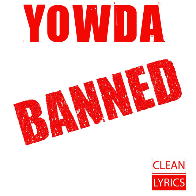 Banned by Yowda on Spotify