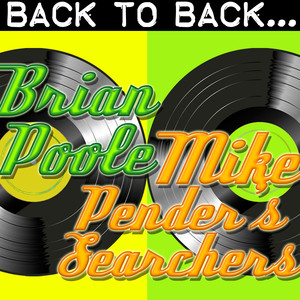 Back To Back: Brian Poole & Mike Pender's Searchers album