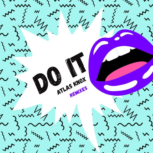 Do It (Tobtok Remix)