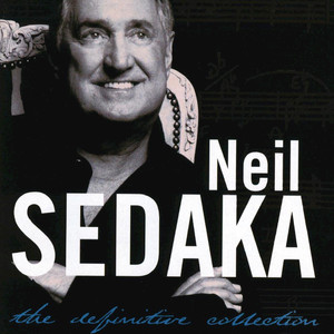 The Definitive Collection - Neil Sedaka