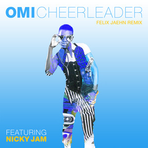 Cheerleader (Felix Jaehn Remix)