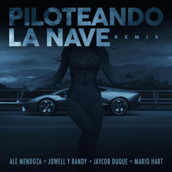 Piloteando La Nave Remix