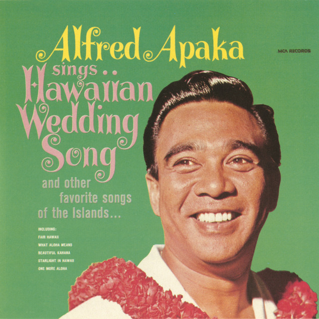 Sings...Hawaiian Wedding Song And Other Favorite Songs Of