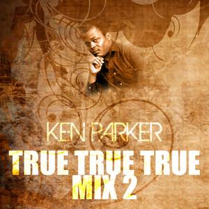 True True True Mix 2
