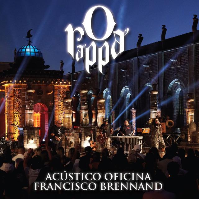 O Rappa - Acústico Oficina Francisco Brennand (Deluxe) [Ao Vivo]