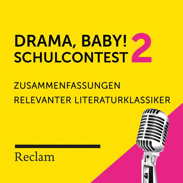 Drama, Baby! Der Schulcontest # 2