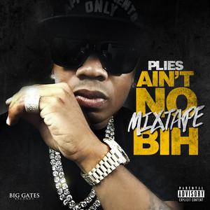Ain't No Mixtape Bih