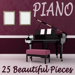 Piano - 25 Beautiful Pieces