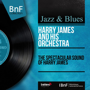 The Spectacular Sound of Harry James (Stereo Version) album