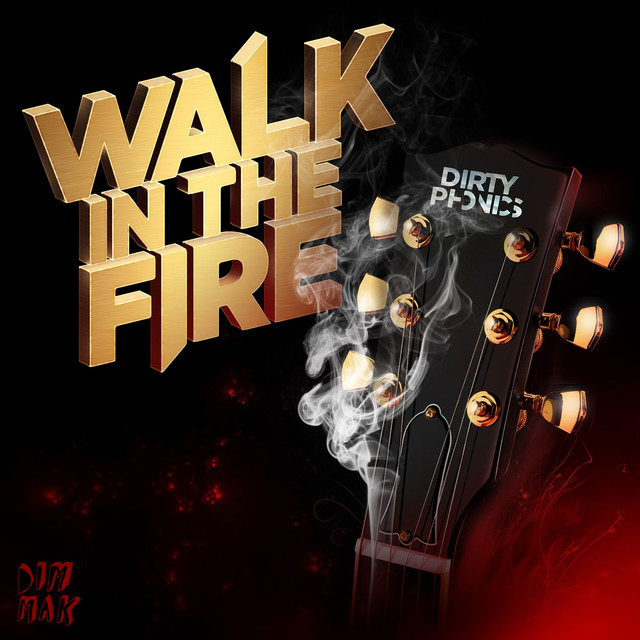 Walk In The Fire