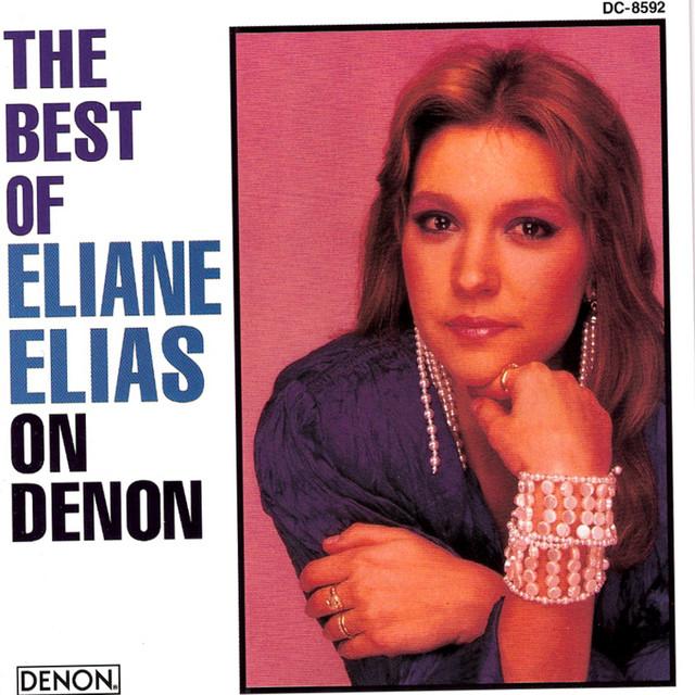 The Best of Eliane Elias On Denon