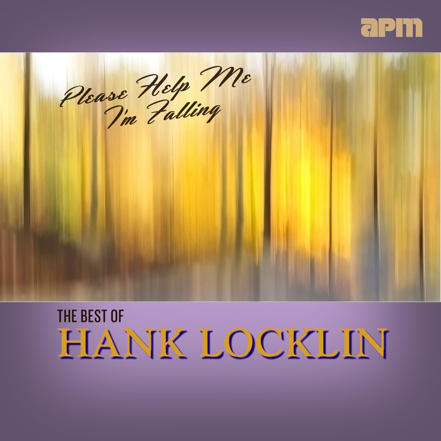 Hank Locklin Please Help Me I'm Falling - The Best Of album cover