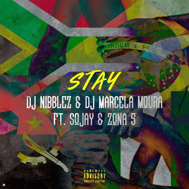 Stay (feat. Sojay & Zona 5)