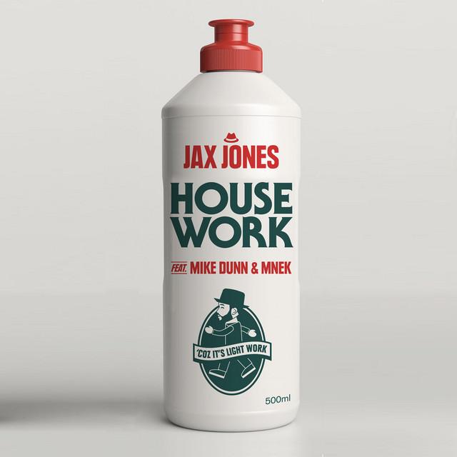 House work -  Jax Jones ft. MNEK & Mike Dunn