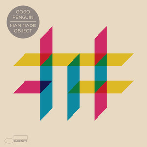 GoGo Penguin - Man Made Object