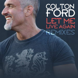 Colton Ford, Frankie Knuckles, Eric Kupper Let Me Live Again - A Director's Cut Master cover