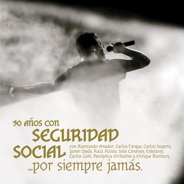 Seguridad Social Por Siempre Jamás (30 Años) album cover